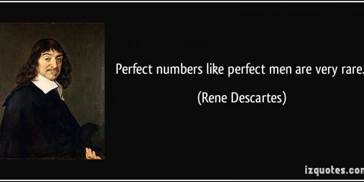 quote-perfect-numbers-like-perfect-men-are-very-rare-rene-descartes-49854