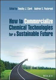 How to Commercialize Chemical Technologies for a Sustainable Future   Wiley